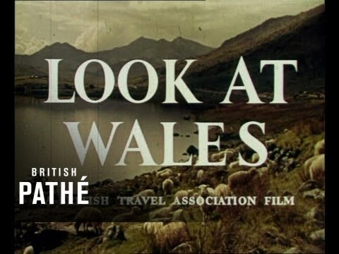 """""""Look At Wales!"""" - 1950s colour travelogue (Part 1)"""