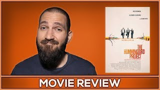 The Hummingbird Project - Movie Review - (No Spoilers)
