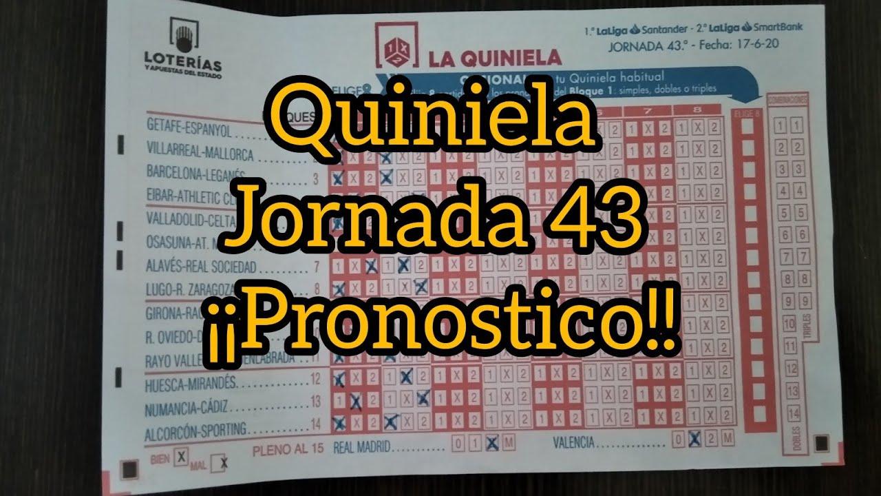 ✅ QUINIELA JORNADA 43 PRONÓSTICOS!!