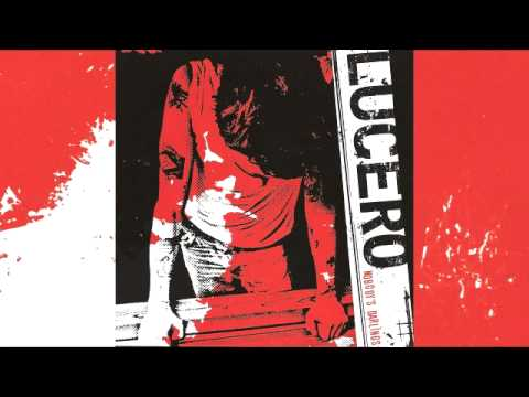 lucero - nobody's darlings - 04 - sixteen