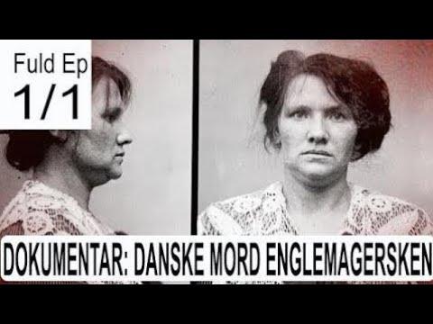 Danske mord: Englemagersken Dokumentar 2017