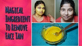 Magical ingredient to remove sun tan | Remove Sun tan with kitchen ingredient