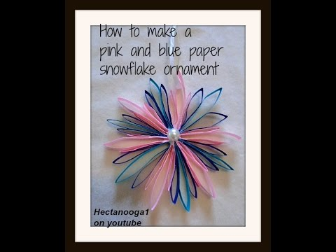 DIY- PINK AND BLUE PAPER SNOWFLAKE CHRISTMAS ORNAMENT