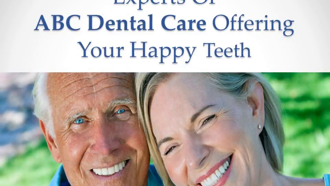 Abc Dental Care experts of abc dental care offering your happy teeth