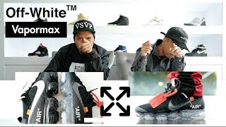 Episode 23 : Unboxing Nike Air Vapormax Off-White Black 2018