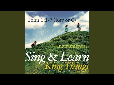 John 1:1-7 (Instrumental) (Key of C) (Sing & Learn)