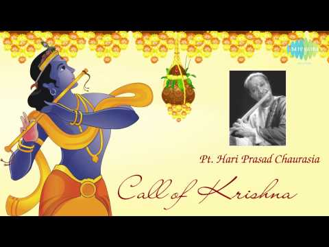 Call of Krishna   Hindustani Classical Flute   Pandit Hariprasad Chaurasia