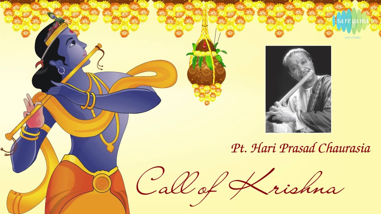 Call of Krishna | Hindustani Classical Flute | Pandit Hariprasad Chaurasia