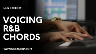 How To Voice R&B Chords | Part 1: 7th Chords