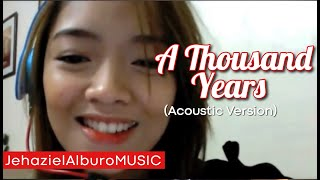A Thousand Years- Christina Perri | Jehaziel Alburo