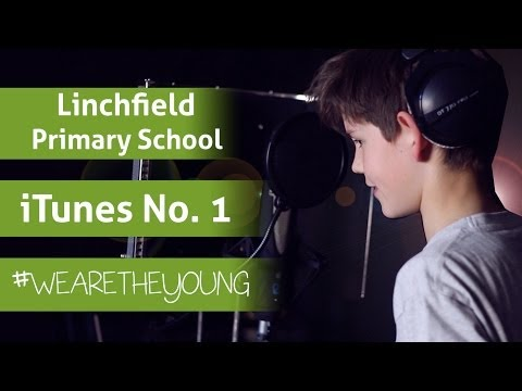 We Are The Young | iTunes Number 1! Linchfield Primary School! #WeAreTheYoung