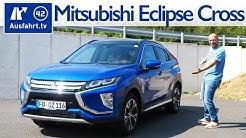 2019 Mitsubishi Eclipse Cross 1.5 MPI CVT 4WD Top - Kaufberatung, Test deutsch, Review, Fahrbericht
