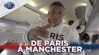 DE PARIS A MANCHESTER with Mbappé, Thiago Silva, Di Maria, Buffon