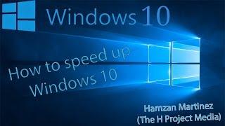 How to speed up & tweak Windows 10