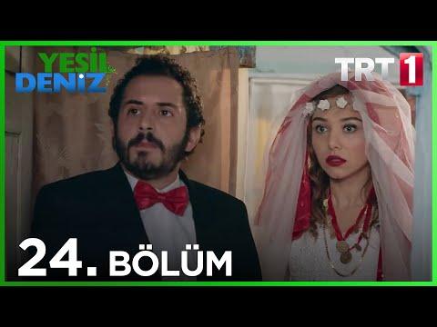 Yeşil Deniz 24.Bölüm