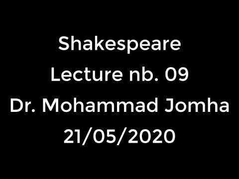 Shakespeare Lecture 09 21/05/2020