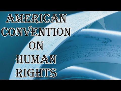 American Convention on  Human Rights | Human Rights | Law Guru