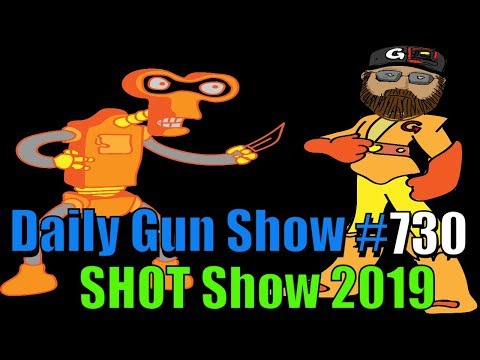 SHOT 2019 Show Plans - Daily Gun Show #730