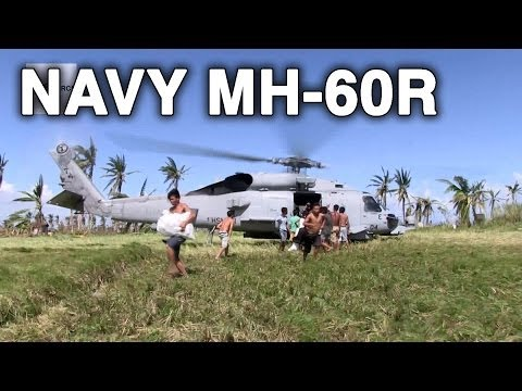 Typhoon Haiyan/Yolanda - Navy MH-60R Seahawk Helicopter Aid Delivery in Operation Damayan
