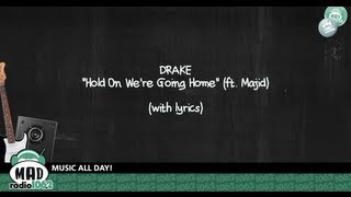 Watch Drake Hold On Were Going Home Ft Majid video