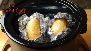 Quick Tips: Slow Cooker Baked Potatoes | One Pot Chef thumbnail