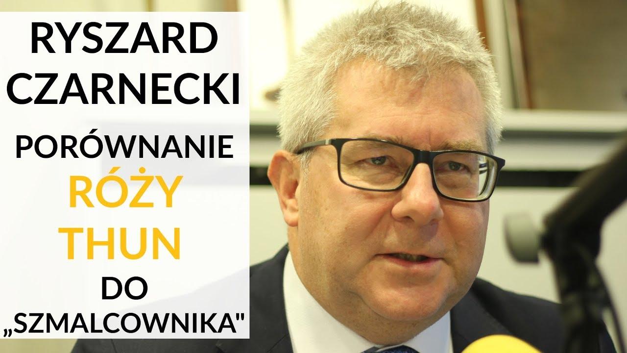 """Czarnecki: Nazywając Różę Thun """"szmalcownikiem"""", nie zrobiłem nic złego. Broniłem naszego kraj"""