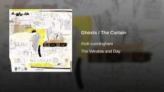 Ghosts / The Curtain