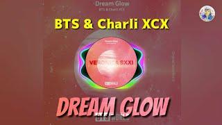 Baixar [Download] BTS & Charli XCX - 'Dream Glow' (Audio) | BTS WORLD OST.