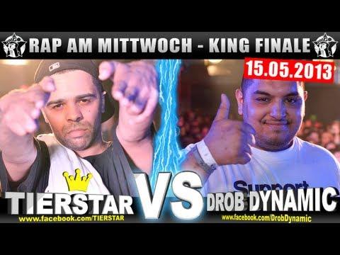RAP AM MITTWOCH - Tierstar vs Drob Dynamic 15.05.13 BattleMania King Finale (5/5) GERMAN BATTLE