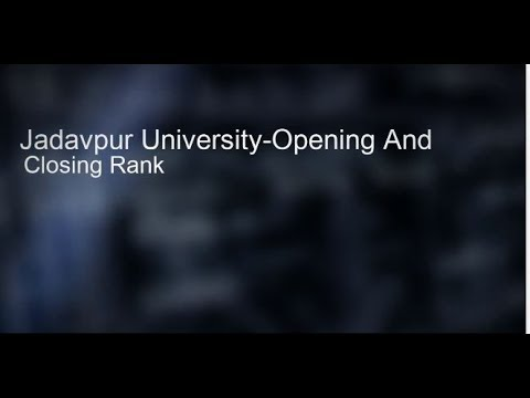 Jadavpur University-Opening And Closing Rank -2016