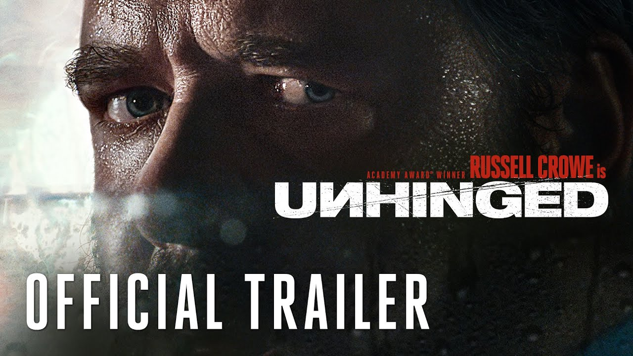 UNHINGED - Official Trailer Starring Russell Crowe (HD) - YouTube