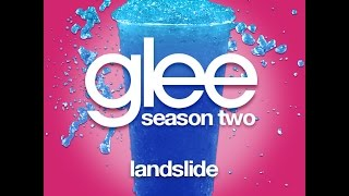 Glee - Landslide [LYRICS]