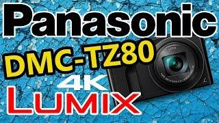 PANASONIC DMC-TZ80 4K LUMIX DIGITAL CAMERA UNBOXING - best budget camera for youtube