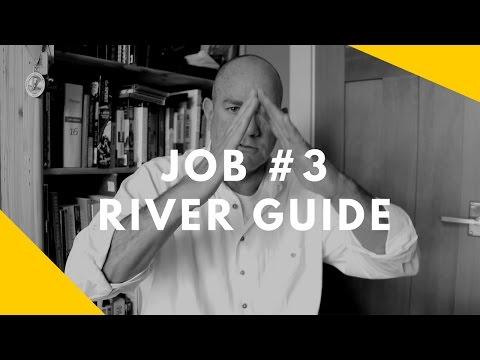 52 at 52: Job #3 -- River Guide
