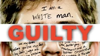 Do You Have White Guilt? - Deep Dive