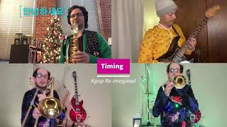 Timing[타이밍] Cover [B1A4/OH MY GIRL오마이걸 /ONF 온앤오프]arranged for Brass and more