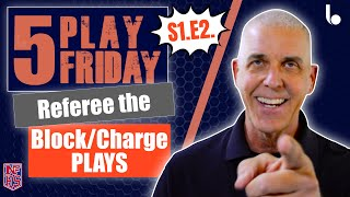 5 Plays to Help be Better Basketball Official - 5 Play Fridays 2018 S1.E2