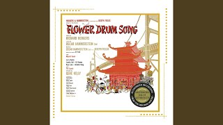 Flower Drum Song - Original Broadway Cast: A Hundred Million Miracles