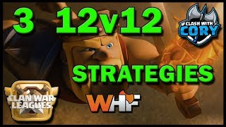*3 TH12 ATTACK STRATEGIES* WHF CLAN WAR LEAGUES | COC | CLASH OF CLANS