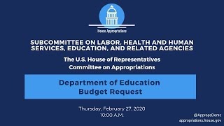 Department of Education Budget Request for FY 2021 (EventID=110550)