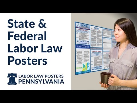 Pennsylvania State and Federal Labor Law Poster Video