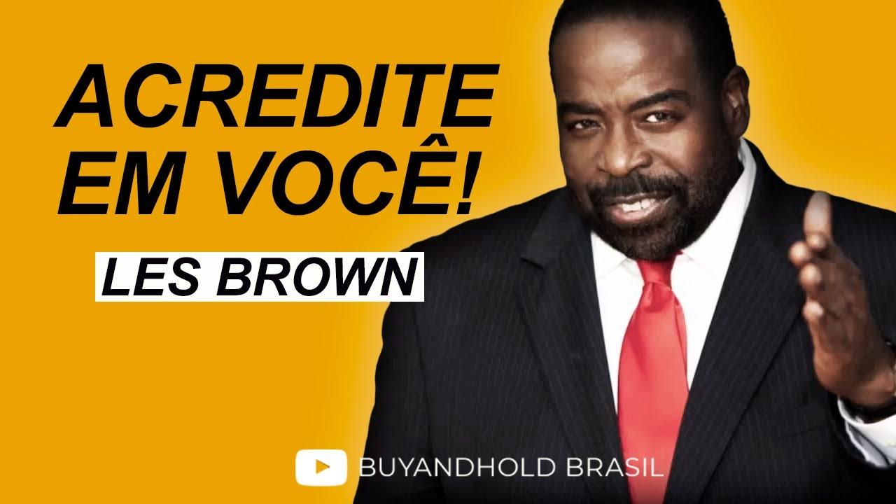 Corra na Direção dos Seus Sonhos, com Les Brown [Legendado Biografia Motivacional]