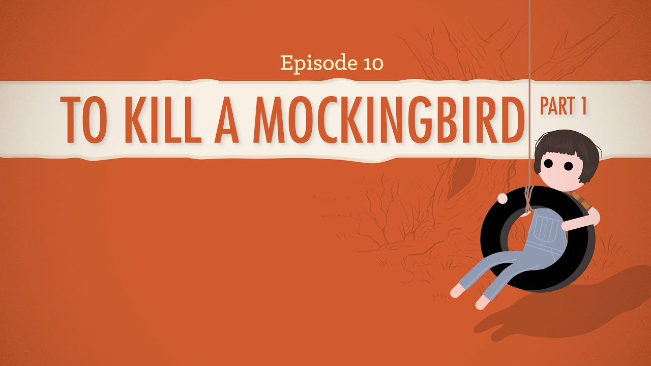 to kill a mockingbird part i crash course literature