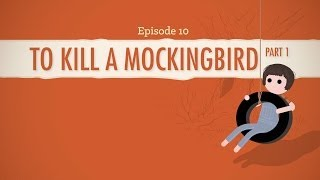 To Kill a Mockingbird, Part I - Crash Course Literature 210