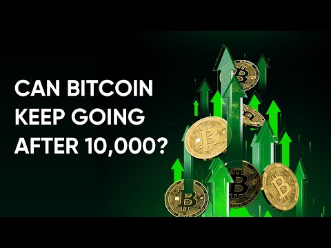 Can Bitcoin Price Conquer 10,000 and Climb Higher?