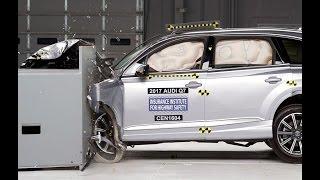 IIHS - 2017 Audi Q7 - small overlap crash test / GOOD EVALUATION