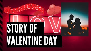 Real Story Behind Valentine Day | Story Of Saint Valentine And Claudius
