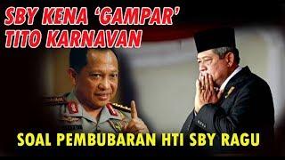 AKHIRNYA ....SBY Kena 'Gampar' dari Tito Karnavan Soal Pembubaran HTI,