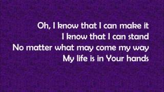 My Life is in Your Hands - Kirk Franklin (Lyrics)