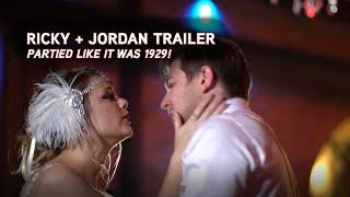 Ricky + Jordan: Wedding Trailer - We Partied Like It Was 1929!